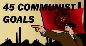 Les 45 Objectifs à Atteindre pour Détruire de l'Amérique et Faciliter la Prise de Contrôle par les Communistes 45GOALS 1024x640 300x160